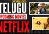 Telugu Upcoming Movies on Netflix September 2020