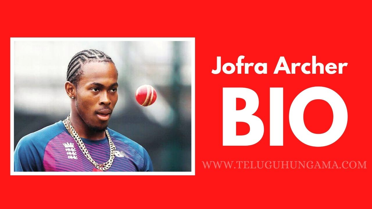Jofra Archer Biography