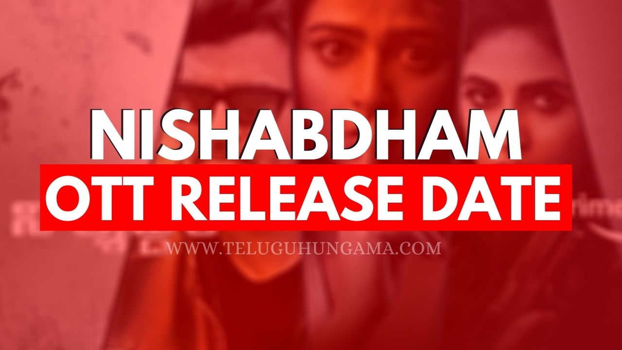 Nishabdham Movie OTT Release Date