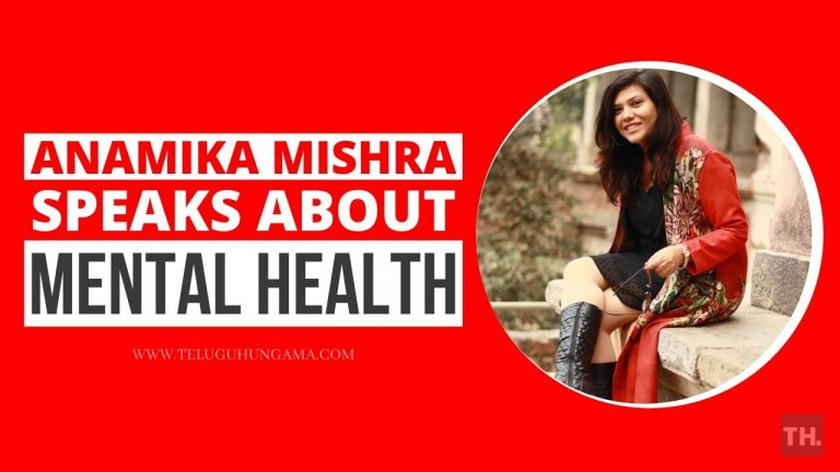 Anamika Mishra Speaks Up On Mental Health