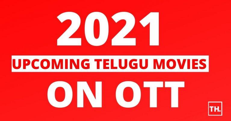 Upcoming Telugu Movies on OTT 2021