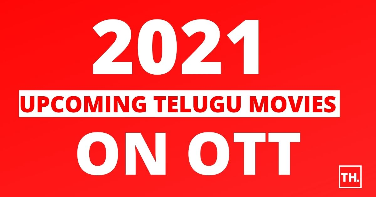 Upcoming Telugu Movies on OTT 2021