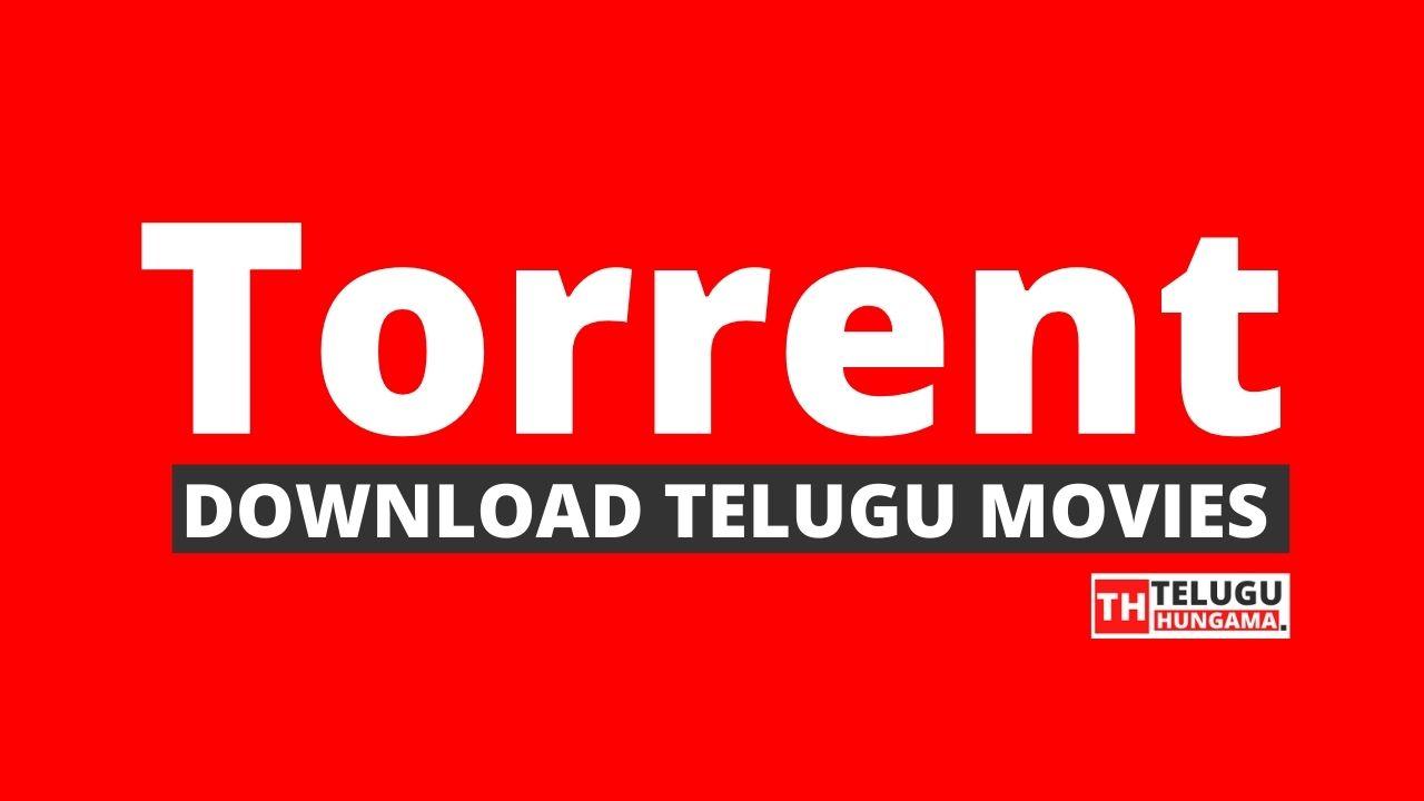 Torrent Telugu Movies Free Download 2021