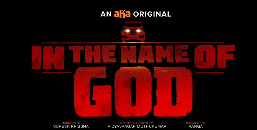 In The Name of God OTT Release Date