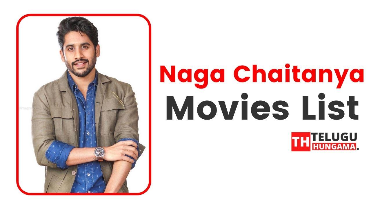 Naga Chaitanya Movies List